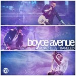Boyce Avenue, Road Less Traveled