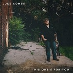 Luke Combs, This One's for You EP