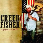 Creed Fisher, Rednecks Like Us