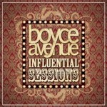 Boyce Avenue, Influential Sessions