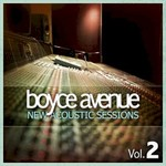 Boyce Avenue, New Acoustic Sessions, Vol. 2