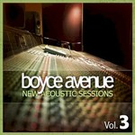 Boyce Avenue, New Acoustic Sessions, Vol. 3
