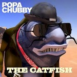 Popa Chubby, The Catfish mp3