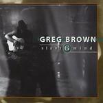 Greg Brown, Slant 6 Mind