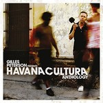 Gilles Peterson's Havana Cultura Band, Gilles Peterson Presents Havana Cultura: Anthology