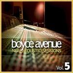 Boyce Avenue, New Acoustic Sessions, Vol. 5