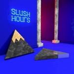 Phlake, Slush Hours