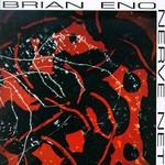 Brian Eno, Nerve Net mp3