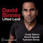 David Binney, Lifted Land