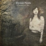 Elysian Fields, Ghosts of No
