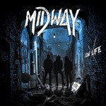 Midway, Low Life