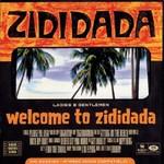 Zididada, Welcome To Zididada