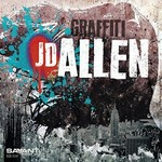 JD Allen, Graffiti