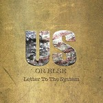 T.I., Us Or Else: Letter To The System