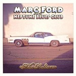 Marc Ford & The Neptune Blues Club, The Vulture
