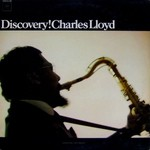Charles Lloyd, Discovery!