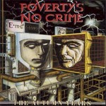 Poverty's No Crime, The Autumn Years
