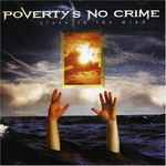 Poverty's No Crime, Slave To The Mind