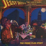 Jegsy Dodd & The Sons Of Harry Cross, The Probe Plus Stuff mp3