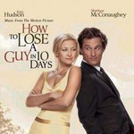 Various Artists, How to Lose a Guy in 10 Days mp3