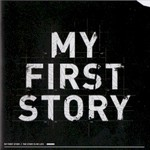 My First Story, The Story Is My Life
