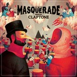Claptone, The Masquerade (Mixed by Claptone)