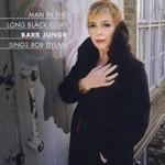 Barb Jungr, Man in the Long Black Coat: Barb Jungr Sings Bob Dylan
