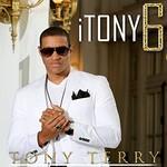 Tony Terry, I Tony 6