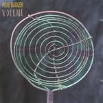 Mike Badger, Volume