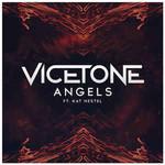 Vicetone, Angels (Ft. Kat Nestel)