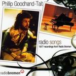 Phillip Goodhand-Tait, Radio Songs