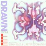 Brian Eno & J. Peter Schwalm, Drawn From Life