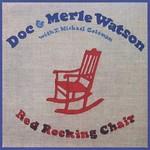 Doc & Merle Watson, Red Rocking Chair