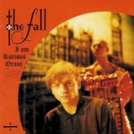 The Fall, I Am Kurious Oranj