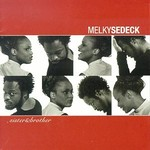 Melky Sedeck, Sister & Brother