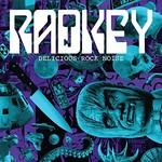 Radkey, Delicious Rock Noise
