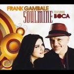 Frank Gambale, Soulmine