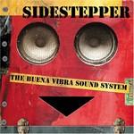 Sidestepper, The Buena Vibra Sound System