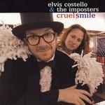 Elvis Costello & The Imposters, Cruel Smile