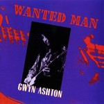 Gwyn Ashton, Wanted Man