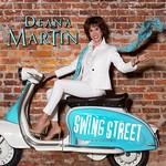 Deana Martin, Swing Street
