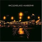 Clearlake, Amber