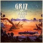 GRiZ, Rebel Era