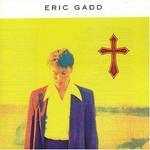 Eric Gadd, Do You Believe In Gadd?