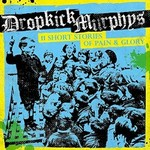 Dropkick Murphys, 11 Short Stories of Pain & Glory