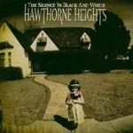 Hawthorne Heights, The Silence in Black and White