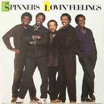 The Spinners, Lovin' Feelings