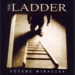 The Ladder, Future Miracles