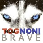 Rob Tognoni, Brave mp3