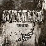 Gotthard, Silver